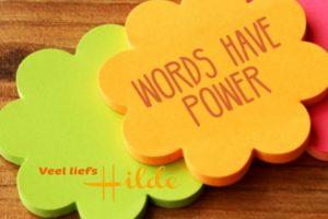 Words have power, positief denken