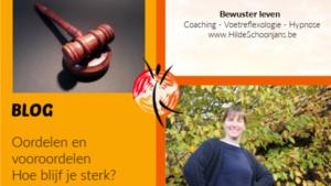 Blog over oordelen en veroordelen - Hoe blijf je sterk