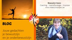 Blog - Bewustzijn - Hilde Schoonjans