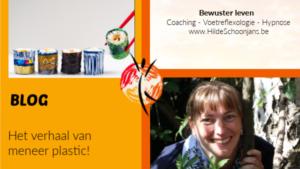 BLOG - Het verhaal van meneer plastic!